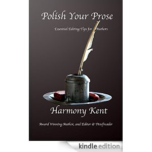 Polish Your Prose by Harmony Kent